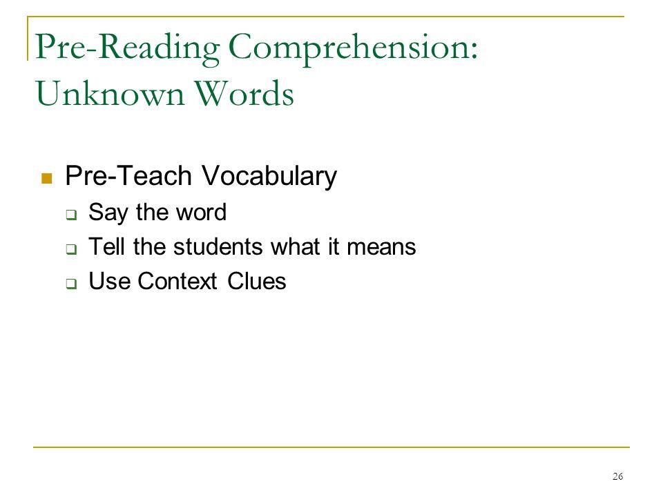 Pre-Reading Comprehension: Unknown Words