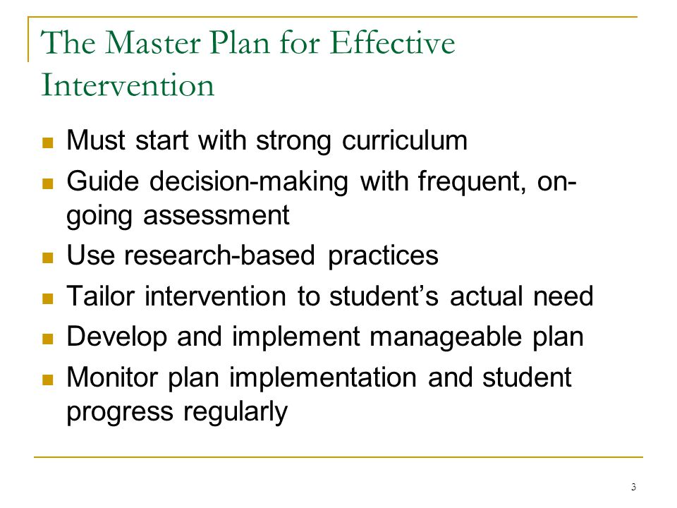 The Master Plan for Effective Intervention