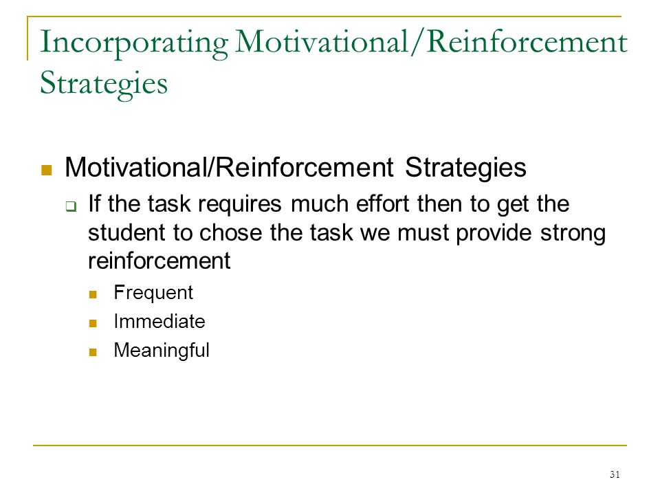 Incorporating Motivational/Reinforcement Strategies