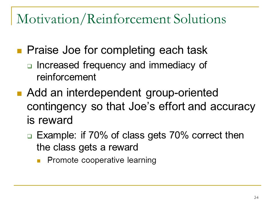 Motivation/Reinforcement Solutions