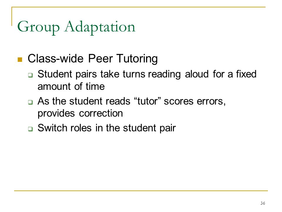 Group Adaptation Class-wide Peer Tutoring