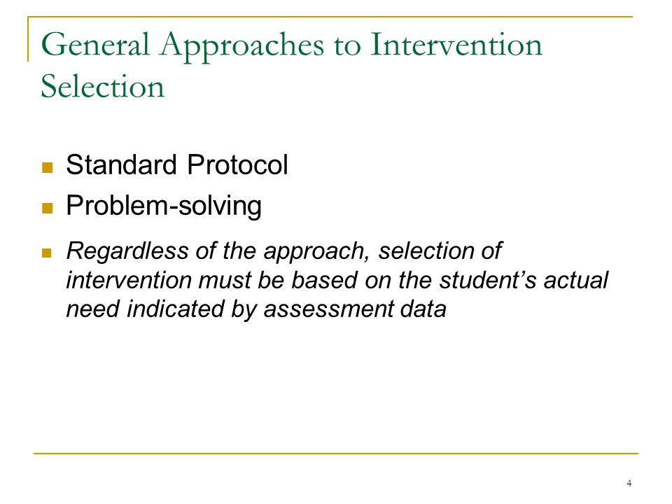 General Approaches to Intervention Selection