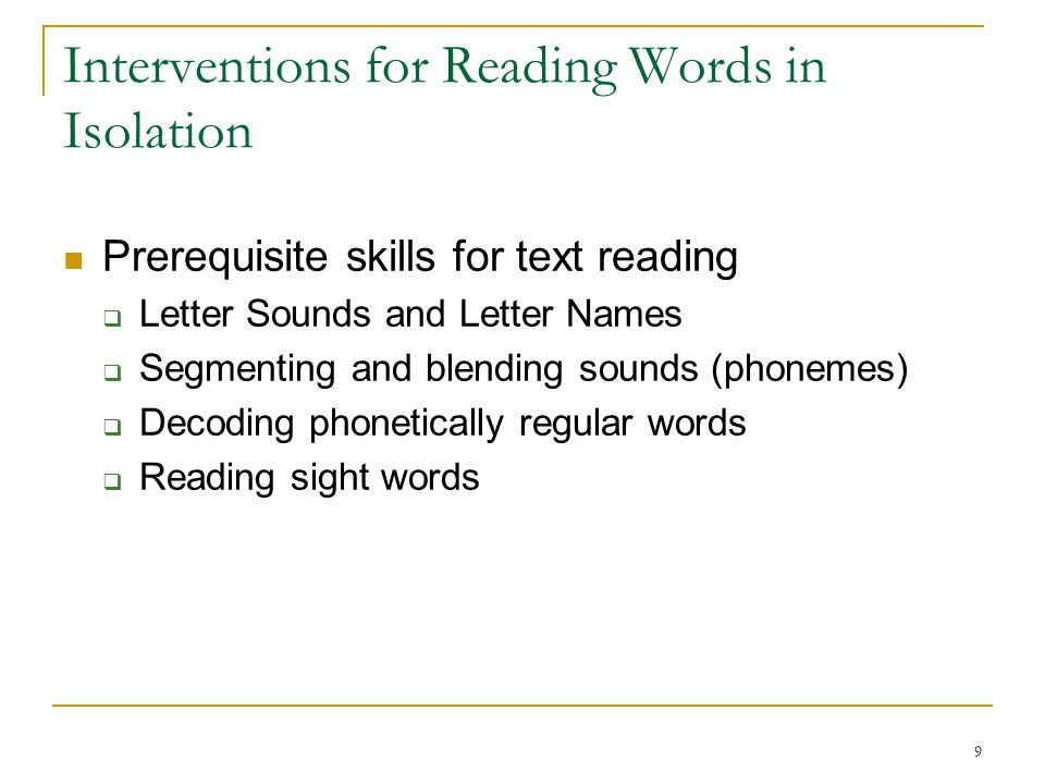Interventions for Reading Words in Isolation