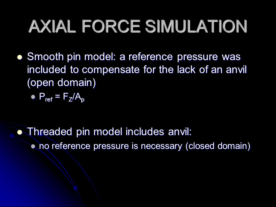 AXIAL FORCE SIMULATION