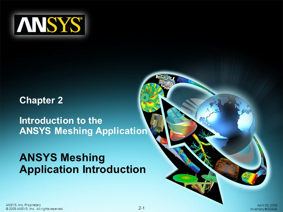 Chapter 2 Introduction to the ANSYS Meshing Application