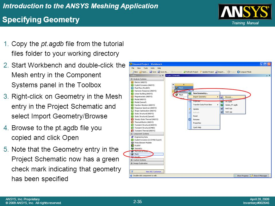 Specifying Geometry Copy the pt.agdb file from the tutorial files folder to your working directory.