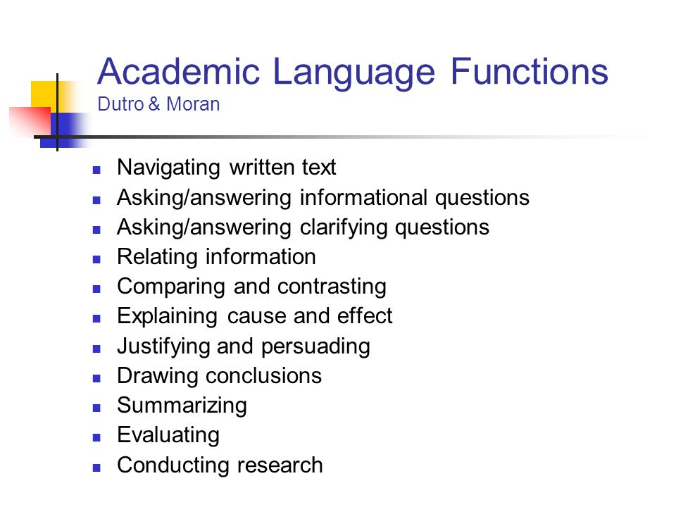 Academic Language Functions Dutro & Moran