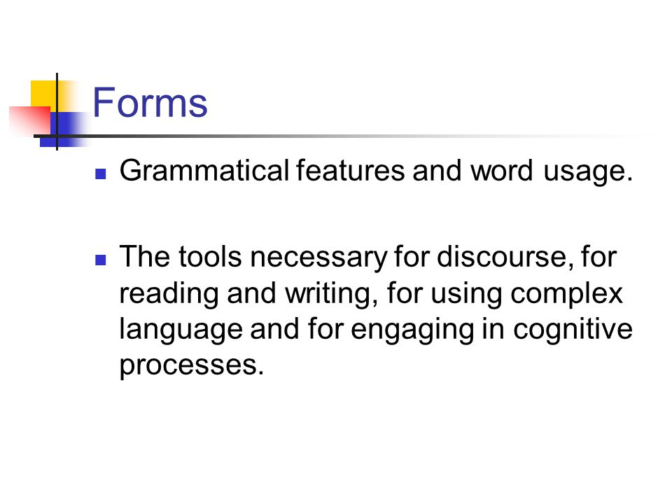 Forms Grammatical features and word usage.