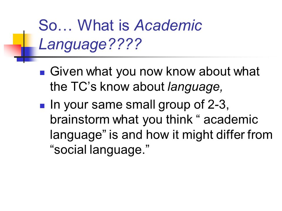 So… What is Academic Language