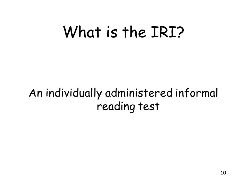 An individually administered informal reading test