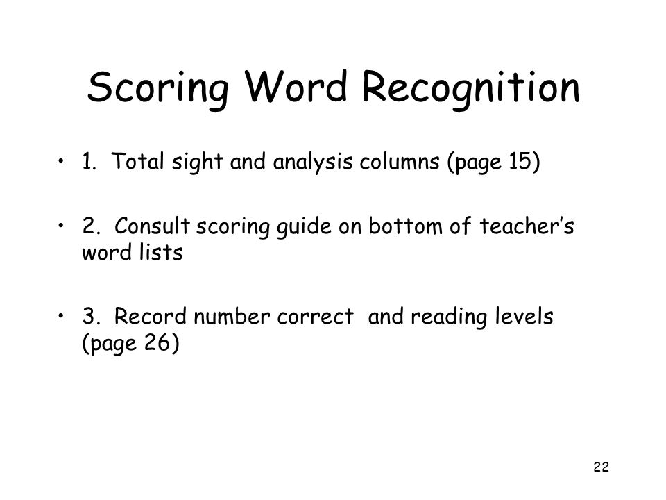 Scoring Word Recognition