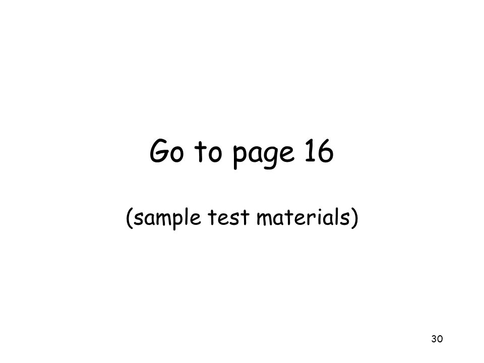 Go to page 16 (sample test materials)