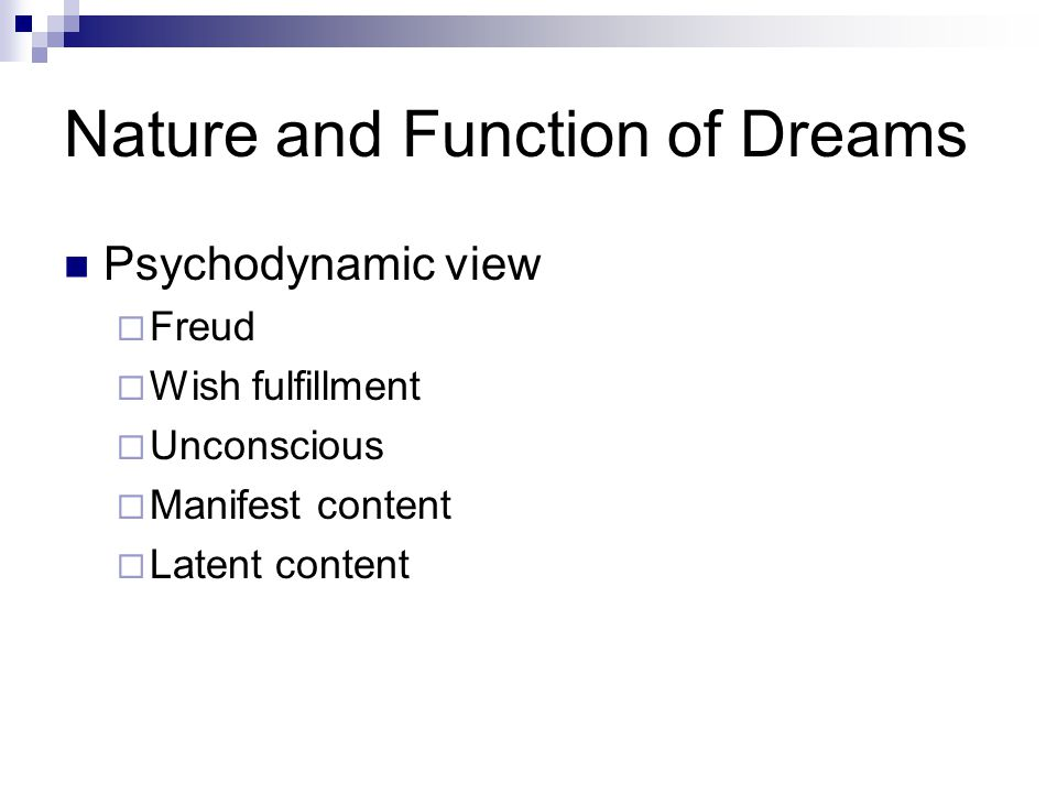 Nature and Function of Dreams