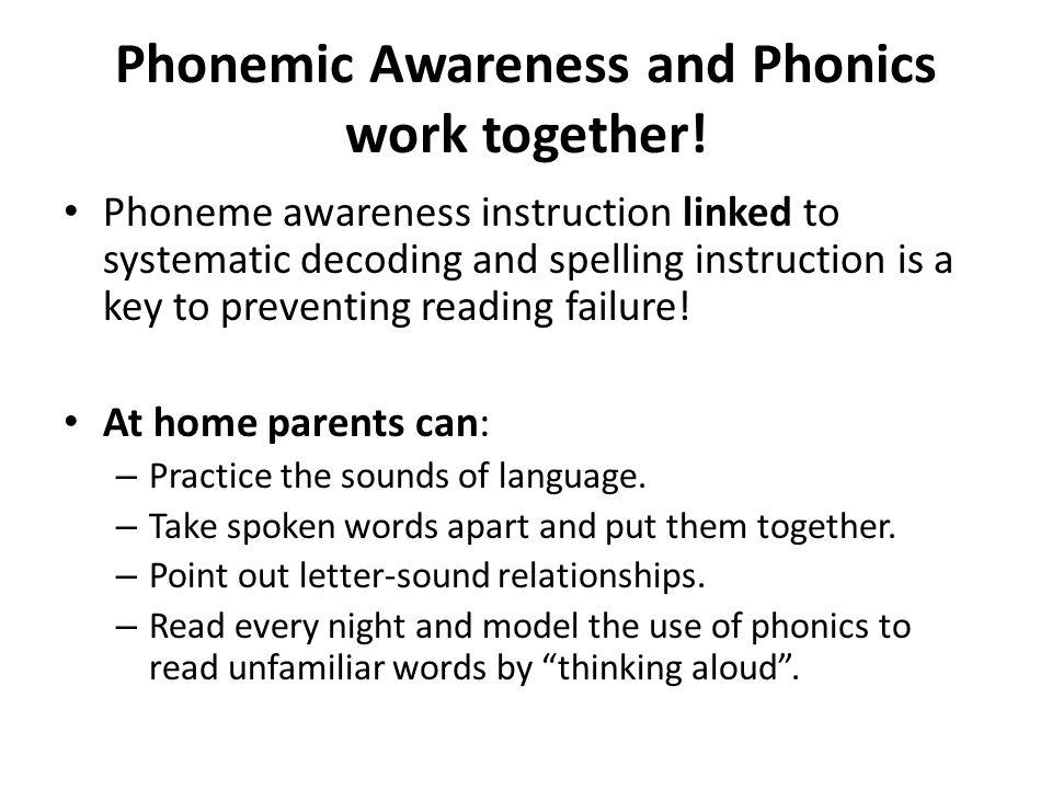 Phonemic Awareness and Phonics work together!