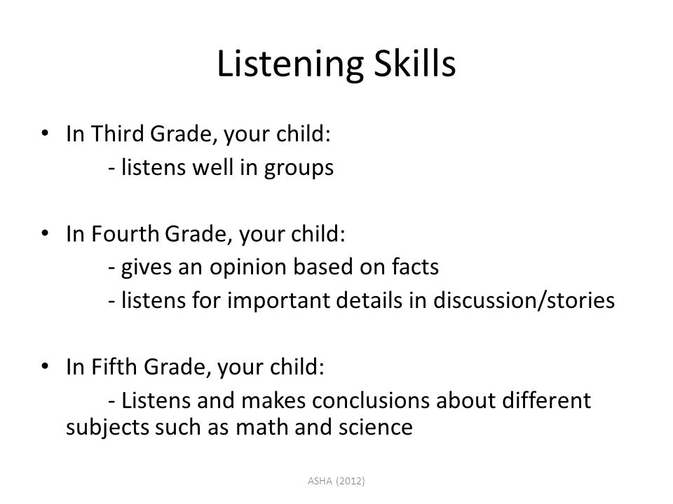 Listening Skills In Third Grade, your child: - listens well in groups