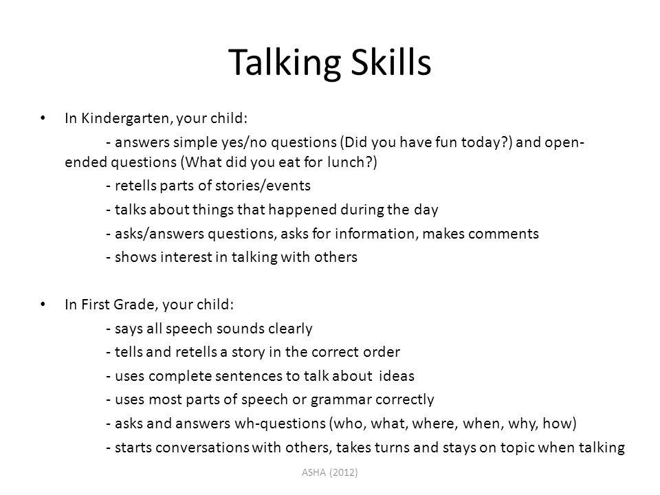 Talking Skills In Kindergarten, your child: