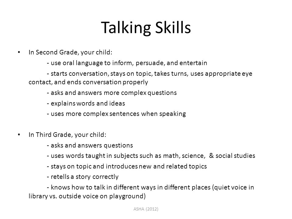 Talking Skills In Second Grade, your child: