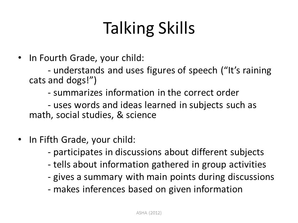 Talking Skills In Fourth Grade, your child: