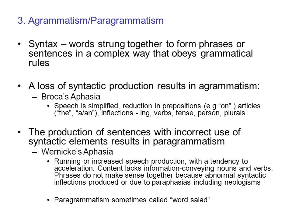 3. Agrammatism/Paragrammatism