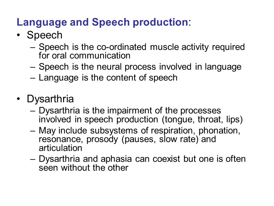 Language and Speech production: Speech