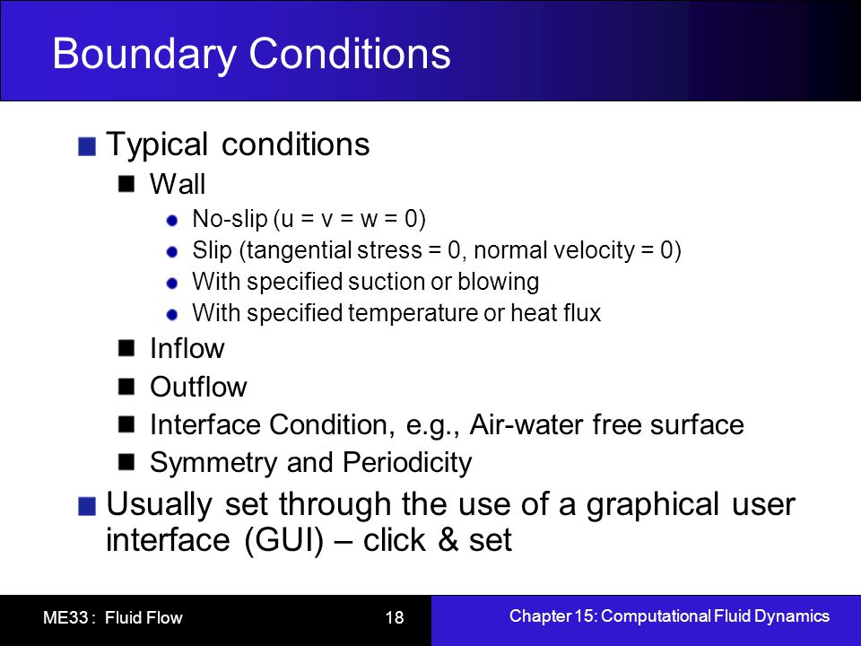 Boundary Conditions Typical conditions