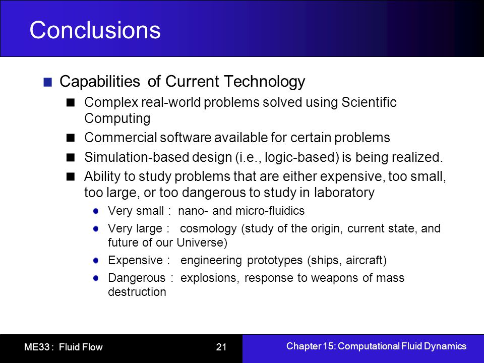Conclusions Capabilities of Current Technology