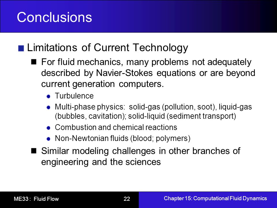 Conclusions Limitations of Current Technology
