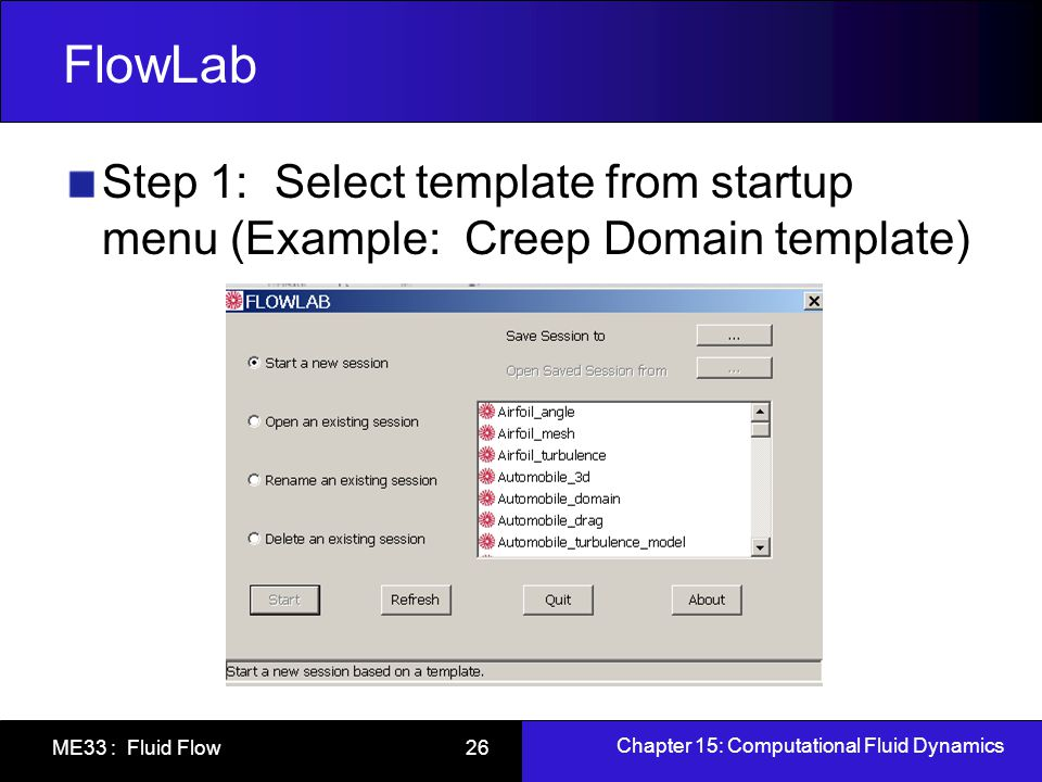 FlowLab Step 1: Select template from startup menu (Example: Creep Domain template)