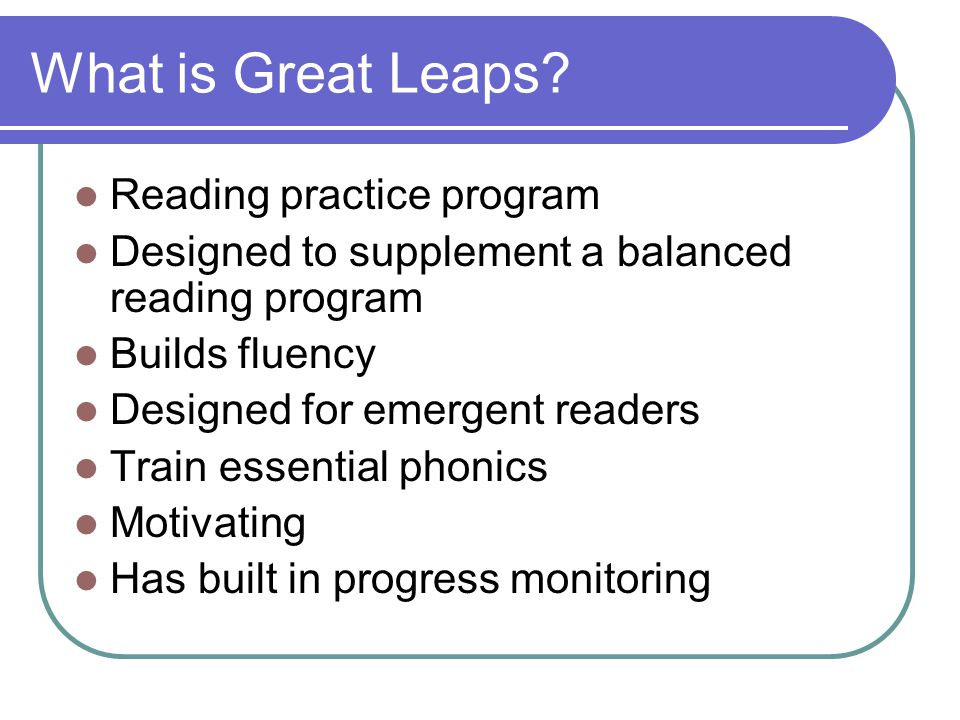 What is Great Leaps Reading practice program
