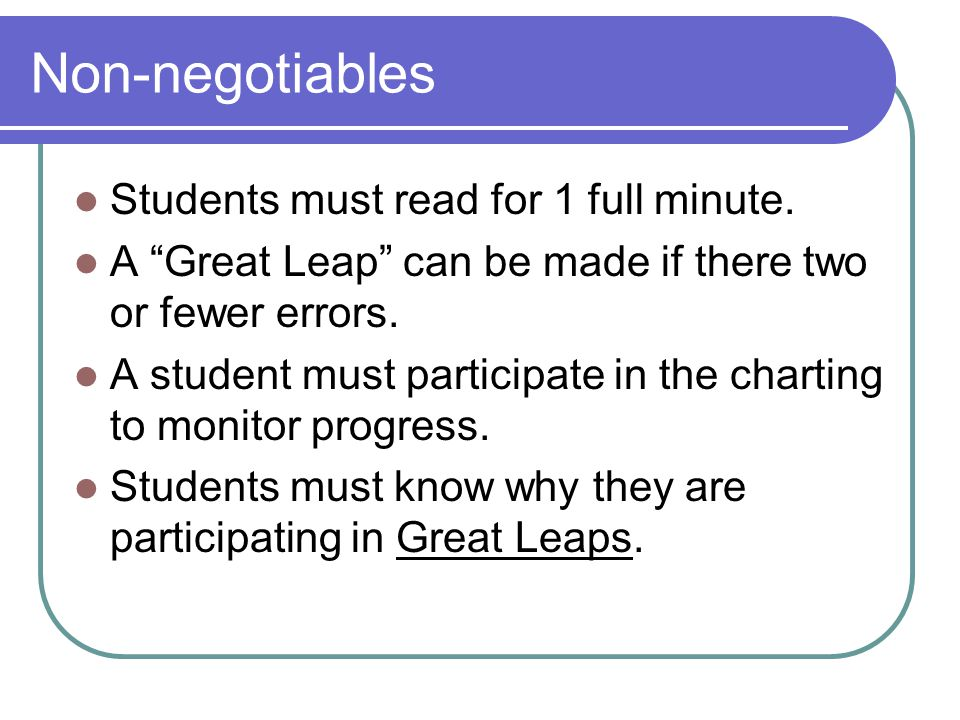 Non-negotiables Students must read for 1 full minute.