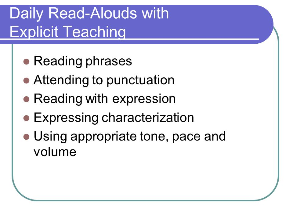 Daily Read-Alouds with Explicit Teaching