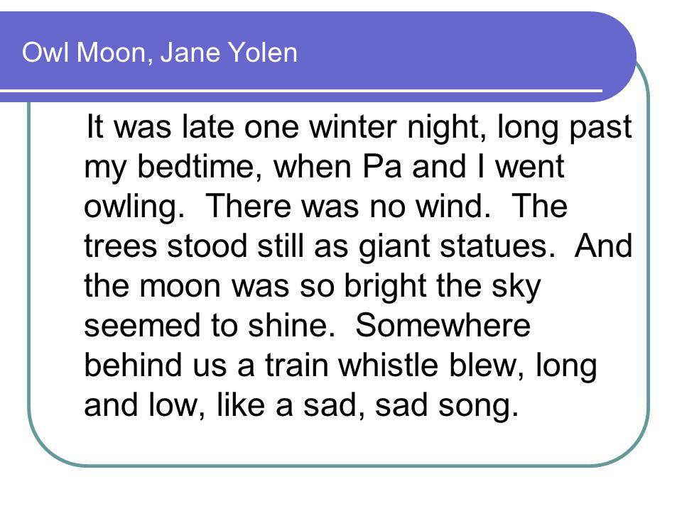 Owl Moon, Jane Yolen