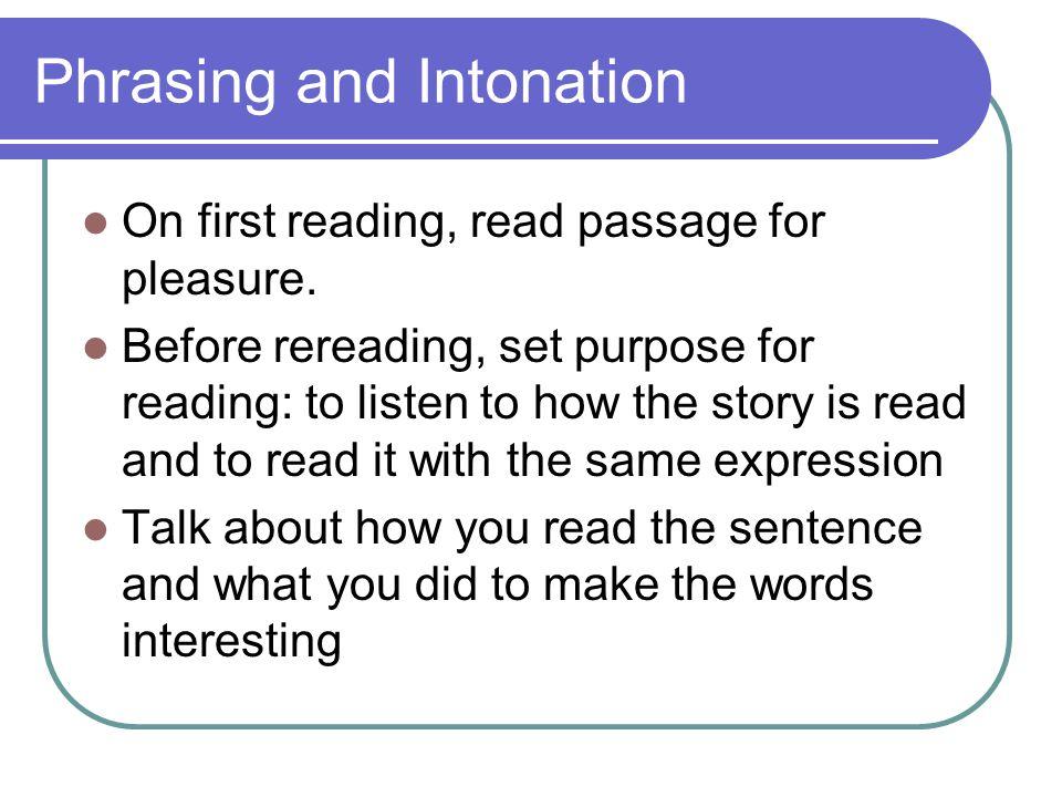 Phrasing and Intonation
