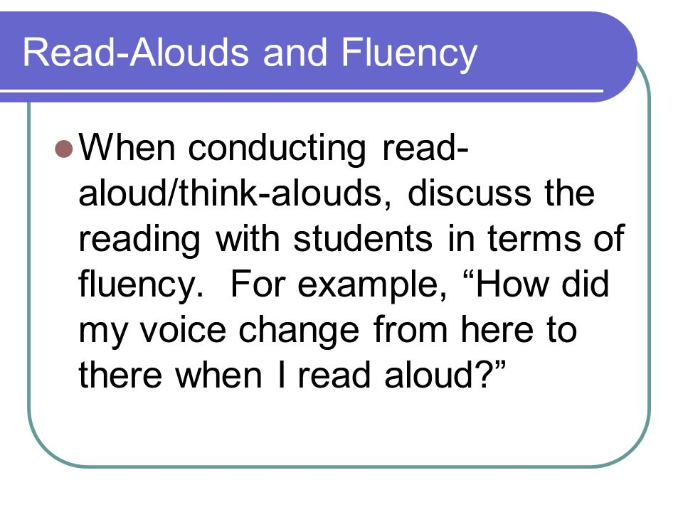 Read-Alouds and Fluency