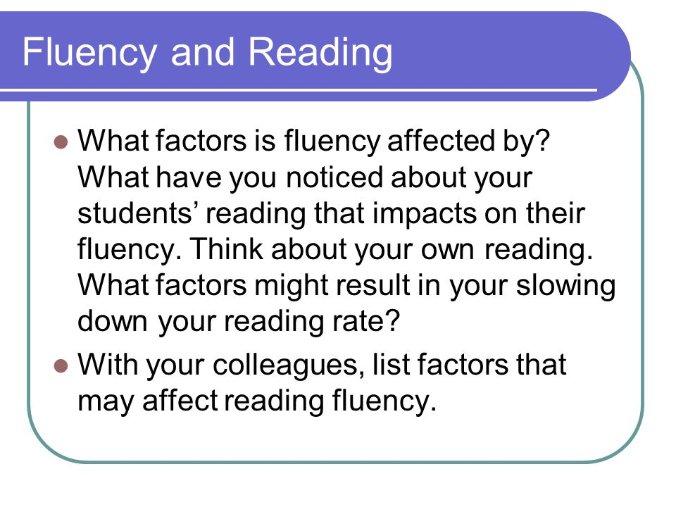 Fluency and Reading