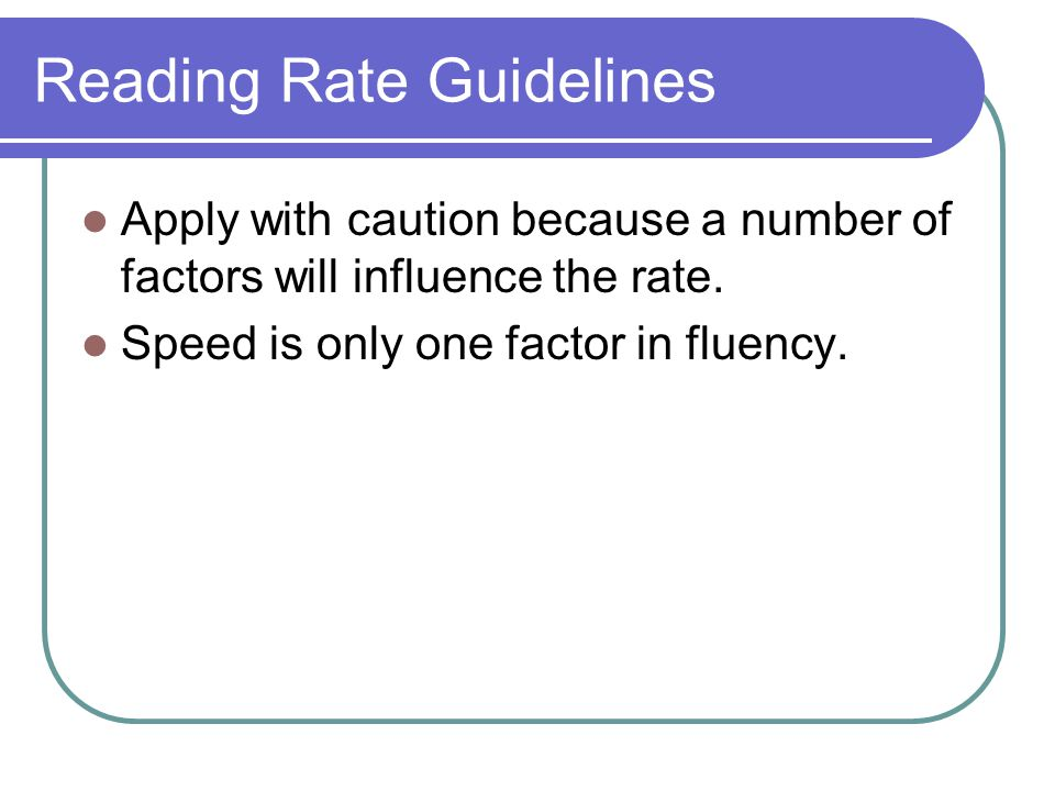 Reading Rate Guidelines