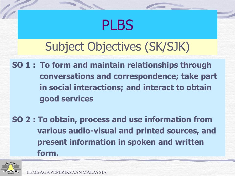 PLBS Subject Objectives (SK/SJK)