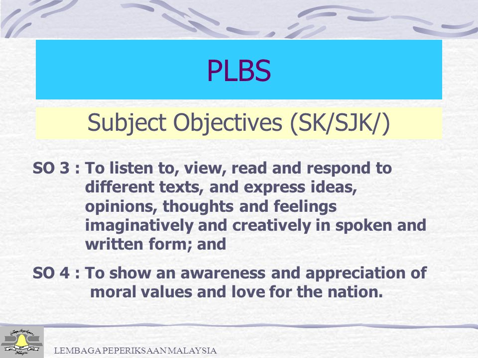 PLBS Subject Objectives (SK/SJK/)