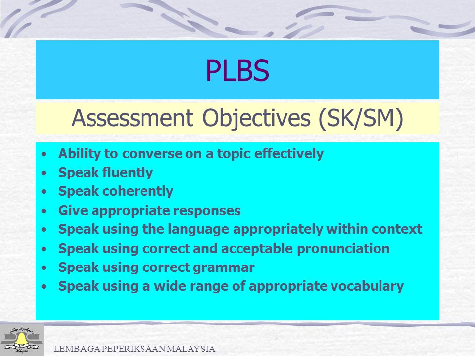 PLBS Assessment Objectives (SK/SM)
