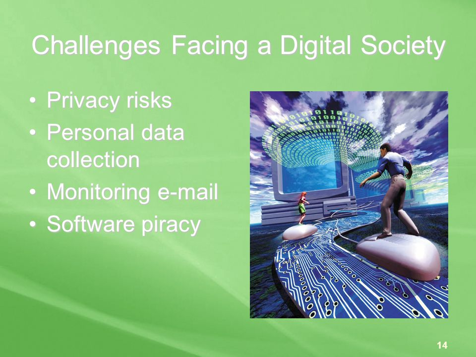 Challenges Facing a Digital Society