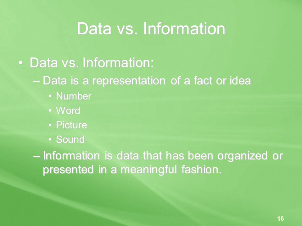 Data vs. Information Data vs. Information: