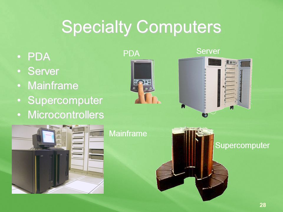 Specialty Computers PDA Server Mainframe Supercomputer