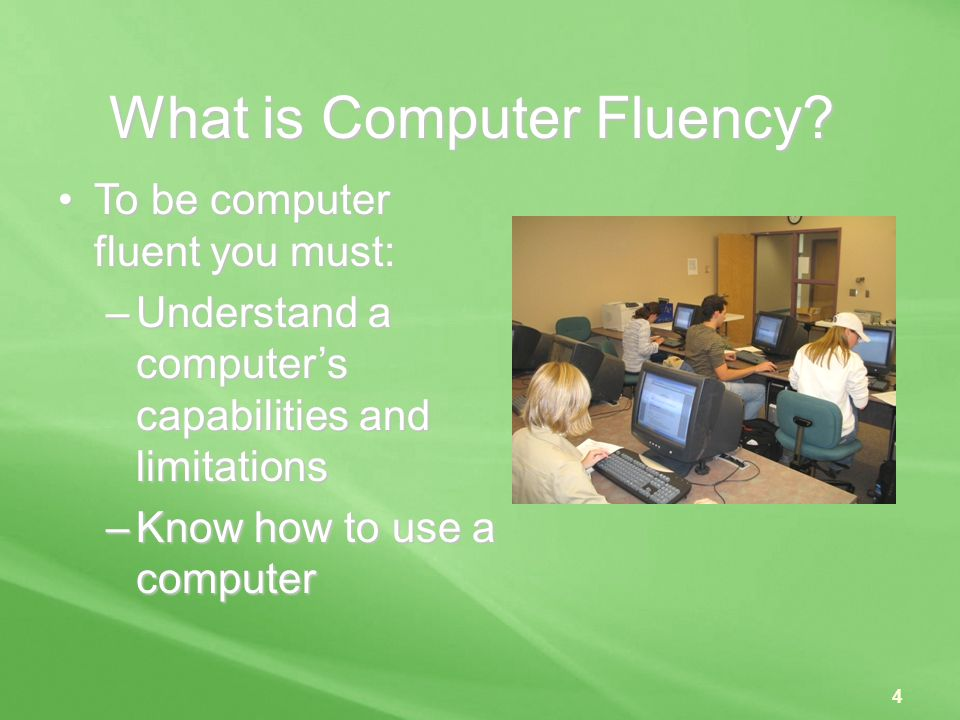 What is Computer Fluency