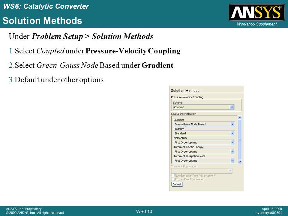 Solution Methods Under Problem Setup > Solution Methods