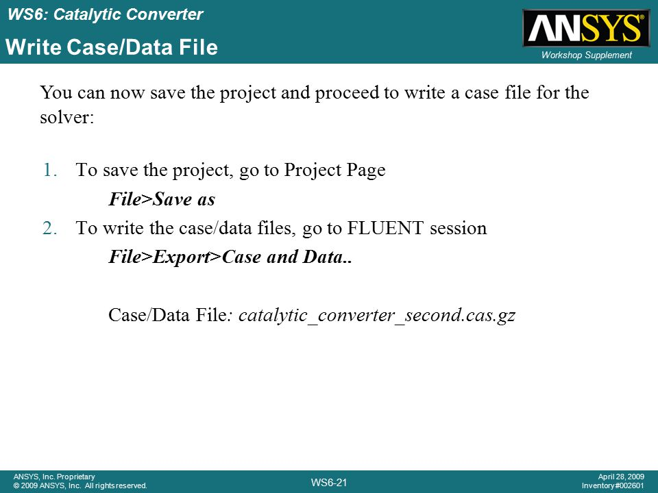 Write Case/Data File You can now save the project and proceed to write a case file for the solver: