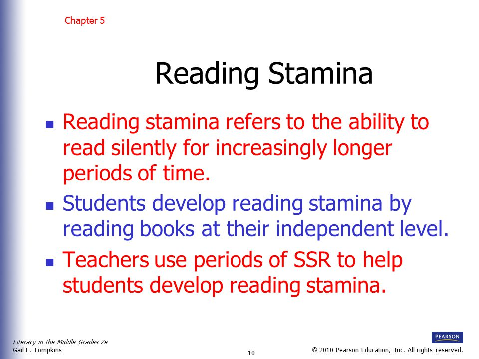 Chapter 5 Reading Stamina. Reading stamina refers to the ability to read silently for increasingly longer periods of time.