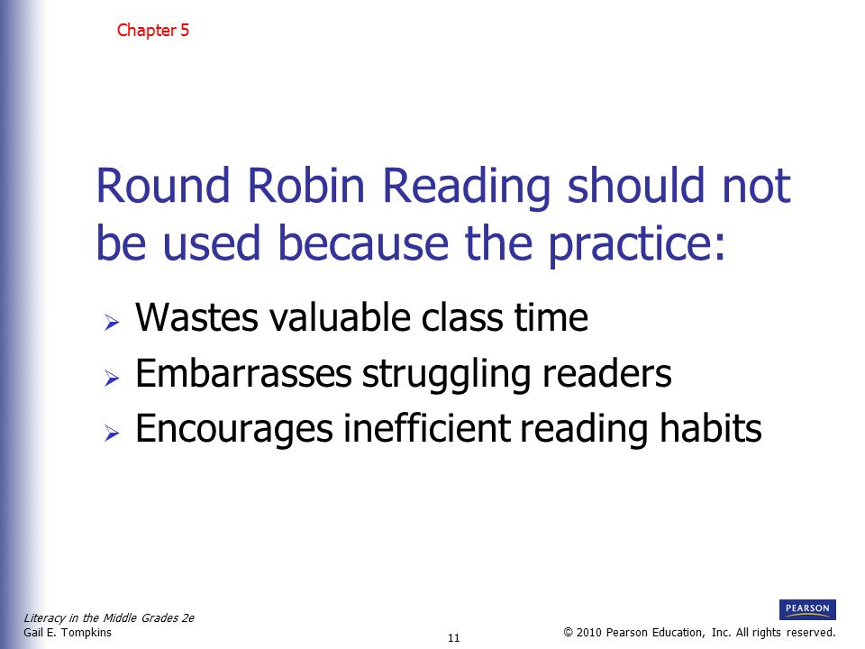 Round Robin Reading should not be used because the practice: