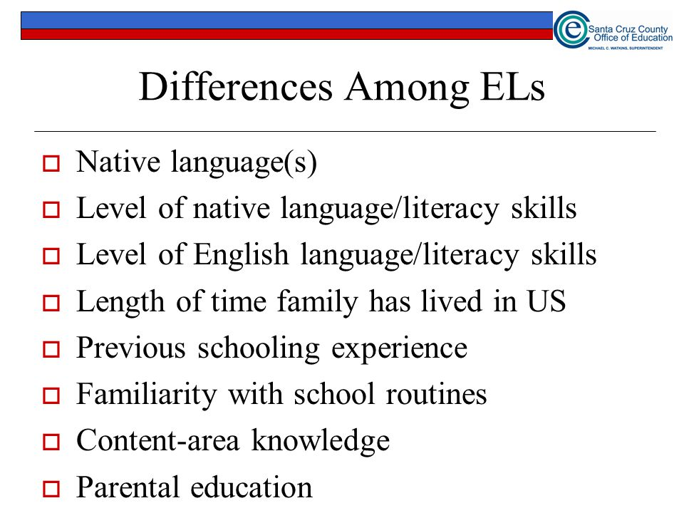 Differences Among ELs Native language(s)