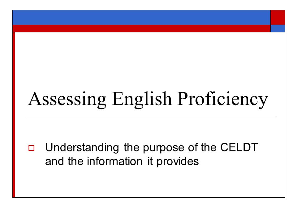 Assessing English Proficiency