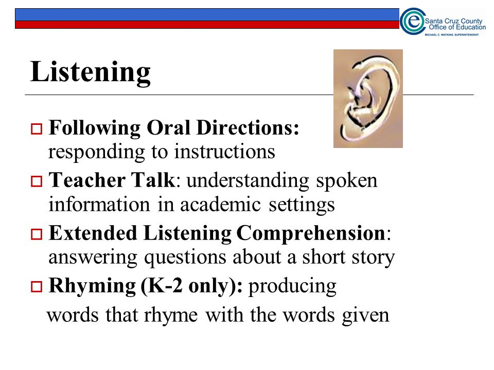 Listening Following Oral Directions: responding to instructions